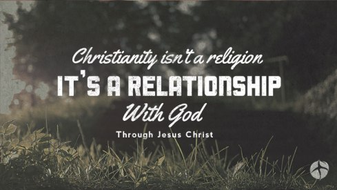 christianity-relationship-not-religion