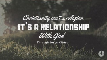 christianity-relationship-not-religion